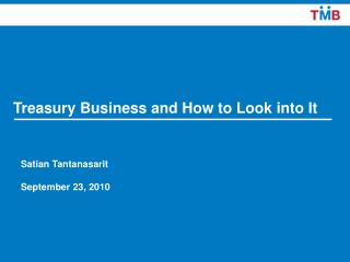 Treasury Business and How to Look into It