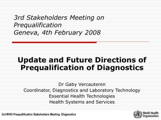 3rd Stakeholders Meeting on Prequalification  Geneva, 4th February 2008