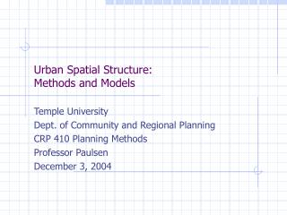 Urban Spatial Structure: Methods and Models