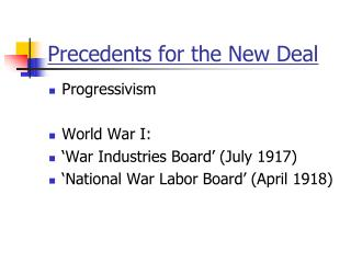Precedents for the New Deal
