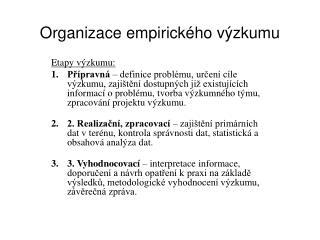 Organizace empirick ho v zkumu