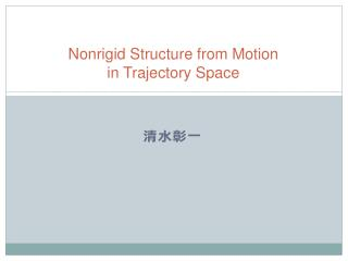 Nonrigid Structure from Motion in Trajectory Space