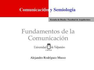 Fundamentos de la Comunicaci n
