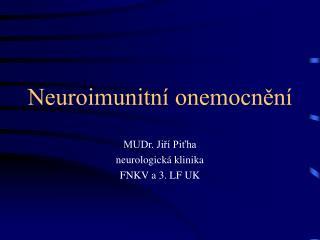 Neuroimunitn  onemocnen