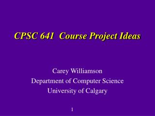 CPSC 641  Course Project Ideas