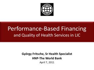 Performance-Based Financing  and Quality of Health Services in LIC