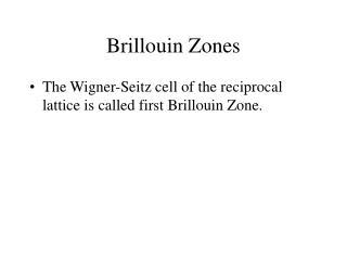 Brillouin Zones