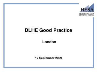 dlhe good practice