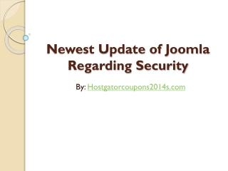 Newest Update of Joomla Regarding Security
