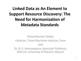 Linked Data as An Element to Support Resource Discovery: The Need for Harmonization of Metadata Standards