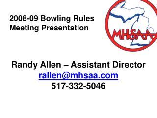 2008-09 Bowling Rules Meeting Presentation