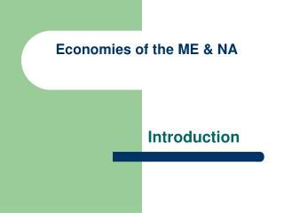 Economies of the ME  NA