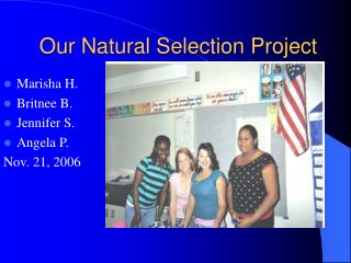 Our Natural Selection Project
