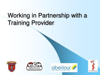 Working in Partnership with a Training Provider