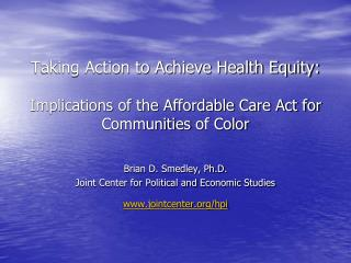 Taking Action to Achieve Health Equity:  Implications of the Affordable Care Act for Communities of Color