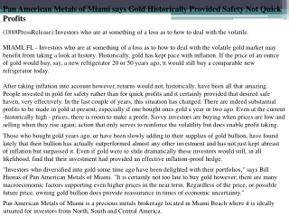 pan american metals of miami says gold historically provided
