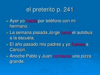 El preterito p. 241