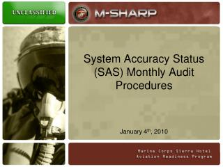 System Accuracy Status SAS Monthly Audit Procedures