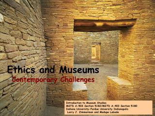 Ethics and Museums Contemporary Challenges