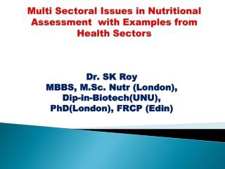 Multi Sectoral Issues in Nutritional Assessment  with Examples from Health Sectors