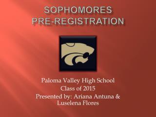 Sophomores Pre-Registration