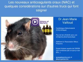 Les nouveaux anticoagulants oraux NAC et quelques consid rations sur dautres trucs qui font saigner