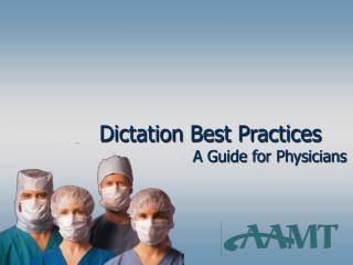 dictation best practices
