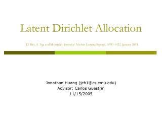 Latent Dirichlet Allocation  D. Blei, A. Ng, and M. Jordan. Journal of Machine Learning Research, 3:993-1022, January 20
