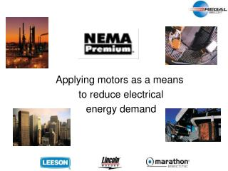 Applying motors as a means  to reduce electrical   energy demand