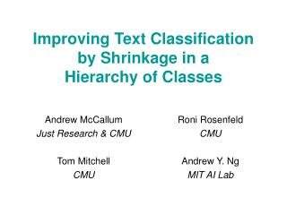 Improving Text Classification by Shrinkage in a Hierarchy of Classes