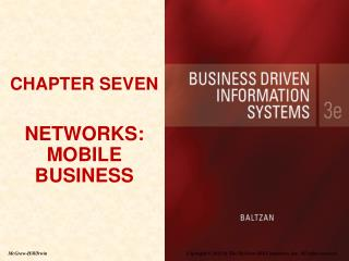CHAPTER SEVEN  NETWORKS: MOBILE BUSINESS