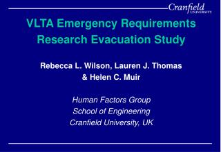 VLTA Emergency Requirements  Research Evacuation Study  Rebecca L. Wilson, Lauren J. Thomas   Helen C. Muir  Human Facto
