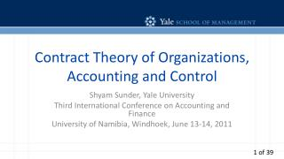 Contract Theory of Organizations, Accounting and Control