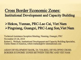 Asian development bank, ta 7356-Reg, developing cross-border economic zones between the Prc and viet nam