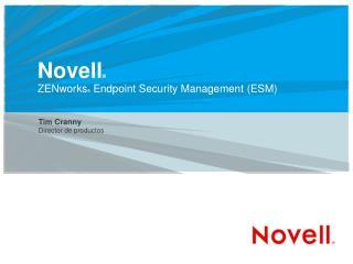 Novell      ZENworks  Endpoint Security Management ESM