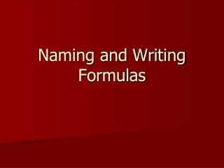Naming and Writing Formulas