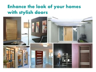 Enhance the look of your homes with stylish doors