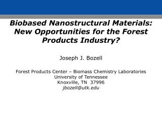 Biobased Nanostructural Materials: New Opportunities for the Forest Products Industry