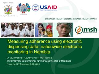 Measuring adherence using electronic dispensing data: nationwide electronic monitoring in Namibia