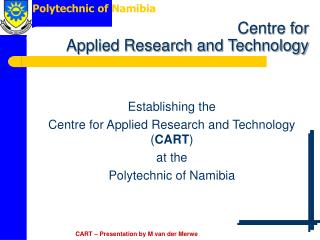 Centre for  Applied Research and Technology