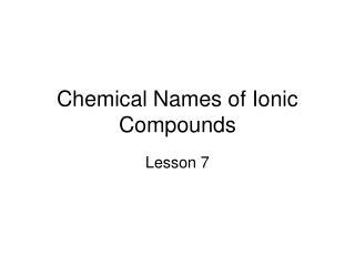 Chemical Names of Ionic Compounds