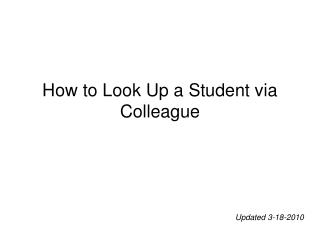 How to Look Up a Student via Colleague