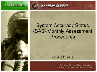 System Accuracy Status SAS Monthly Assessment Procedures