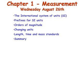 Chapter 1 - Measurement Wednesday August 26th