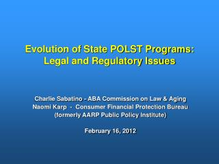 Evolution of State POLST Programs: Legal and Regulatory Issues