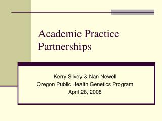 Academic Practice Partnerships