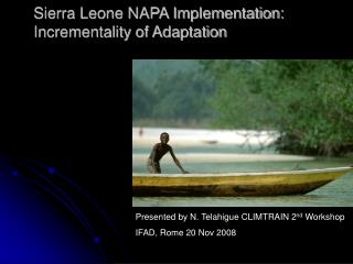 Sierra Leone NAPA Implementation: Incrementality of Adaptation