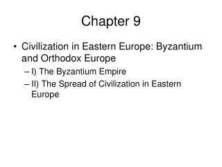 Civilization in Eastern Europe: Byzantium and Orthodox Europe
