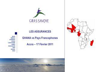 les assurances  ghana vs pays francophones accra   17 f vrier 2011