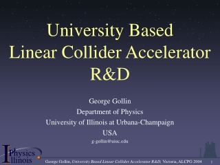 University Based  Linear Collider Accelerator RD